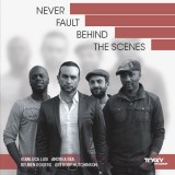 Cover-Never Fault Behind The Scenes