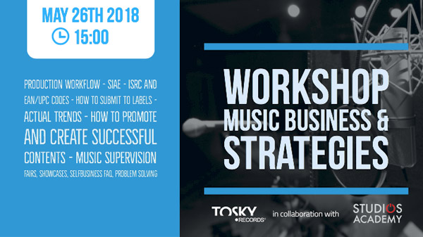Workshop: Music Business & Strategies (May 26th 2018)